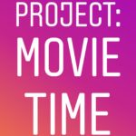 Project: Movie Time